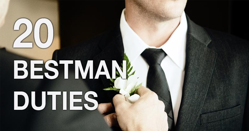20 duties for your bestman theweddingsite com malta