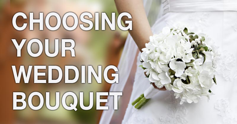 Choosing Your Flower Bouquet